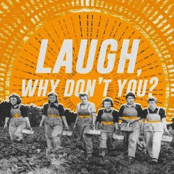 Laugh, Why Don't You? A Sketch Show by Fish Pie!.