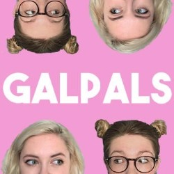 Galpals: Because At The End Of The Day, That's What We'd Like To Be Known As. Image shows from L to R: Emma Moran, Sarah King.