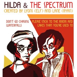 Hilda & The Spectrum.
