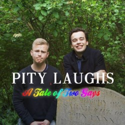 Pity Laughs: A Tale of Two Gays. Image shows from L to R: Mark Bittlestone, Will Dalrymple.