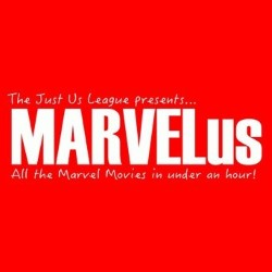 MARVELus: All the Marvel Movies in an Hour.