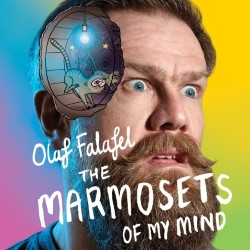 Olaf Falafel Presents: The Marmosets of My Mind.