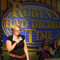 Robyn's Bad Decision Time. Robyn Perkins.
