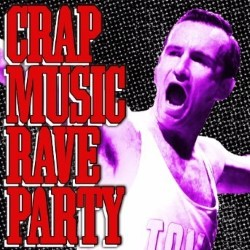 Tomás Ford: Crap Music Rave Party. Tomás Ford.