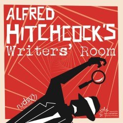 Alfred Hitchcock's Writers' Room.
