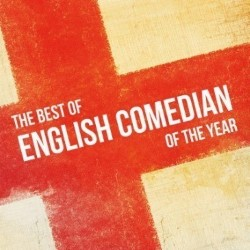 Best of English Comedian of the Year.