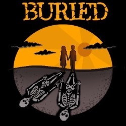 Buried: A New Musical.