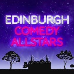 Edinburgh Comedy Allstars.