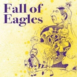 Fall of Eagles.