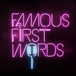 Famous First Words.