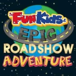 Fun Kids Radio's Epic Roadshow Adventure.