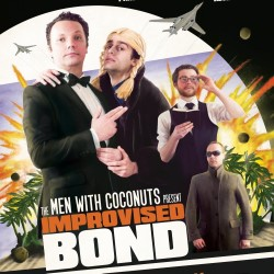 Men With Coconuts: Improvised Bond.