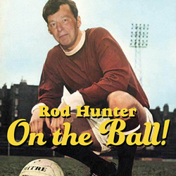 Rod Hunter: On The Ball!. Rod Hunter.