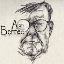 Alan Bennett's Say Somthing Happened. Alan Bennett.