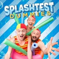 Splash Test Dummies.