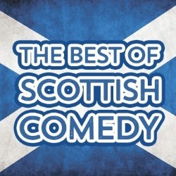 The Best of Scottish Comedy.
