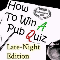Alex Love: How to Win a Pub Quiz - Late-Night Edition. Alex Love.