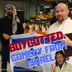 Boycotted: Comedy from Israel. Image shows from L to R: Ofir Kariyo, Gill Rosenberg, David Kilimnick.