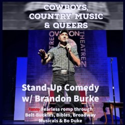 Cowboys, Country Music And Queers. Brandon Burke.