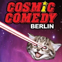 Cosmic Comedy Berlin.