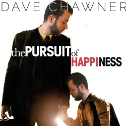 The Pursuit of Happiness. Dave Chawner.