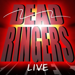 Dead Ringers Live.