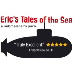 Eric's Tales of the Sea - A Submariner's Yarn.