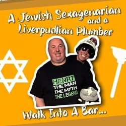 A Jewish Sexagenarian and a Liverpudlian Plumber Walk Into a Bar. Image shows from L to R: Henry Churniavsky, Dickie Dido.