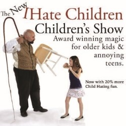 The New and Improved I Hate Children Children's Show.