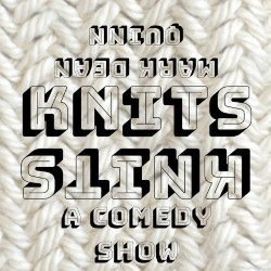 Mark Dean Quinn Knits: A Comedy Show.