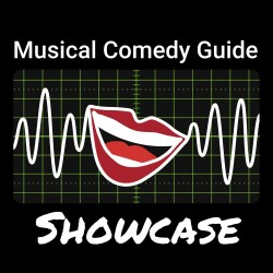 Musical Comedy Guide Showcase.