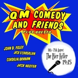 Queen Mary Comedy Society and Friends. Image shows from L to R: John D Foley, Jack Ó Cairealláin, Jack Hester, Cordelia Graham.