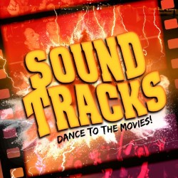 Soundtracks: Dance To The Movies!.
