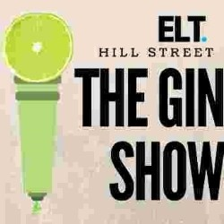 The Gin Show.
