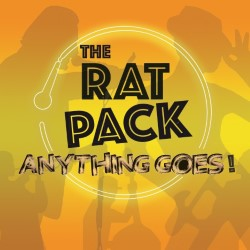The Rat Pack Comedy - Anything Goes!.