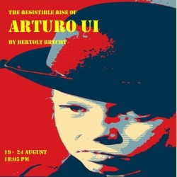 The Resistible Rise of Arturo Ui.