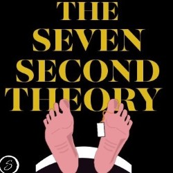 The Seven Second Theory.