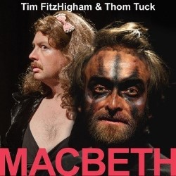 Tim FitzHigham and Thom Tuck in Macbeth. Image shows from L to R: Thom Tuck, Tim Fitzhigham.
