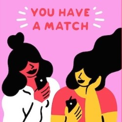 You Have A Match.