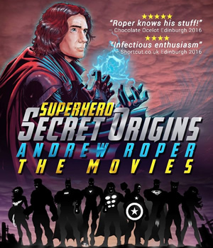 Superhero Secret Origins poster - Andrew Roper.