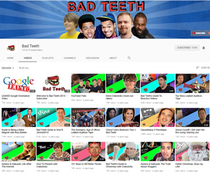 Bad Teeth YouTube channel.