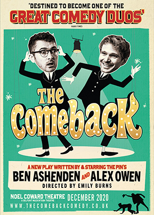 The Comeback. Image shows from L to R: Ben Ashenden, Alexander Owen, The Pin.