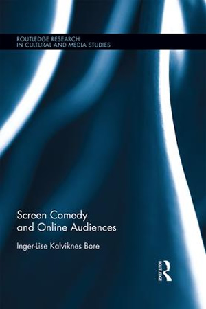 Screen Comedy and Online Audiences.