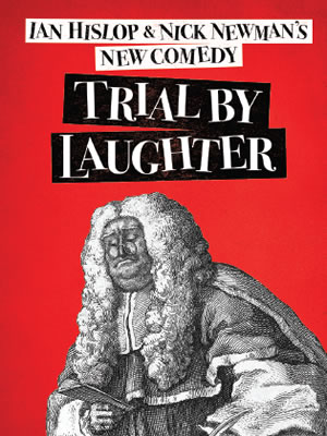 Trial By Laughter.