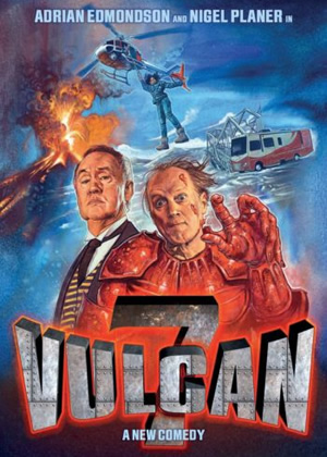 Vulcan 7. Image shows from L to R: Nigel Planer, Adrian Edmondson.