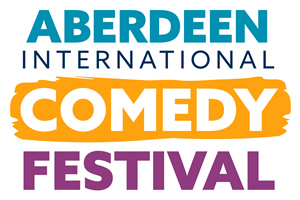 Aberdeen International Comedy Festival.