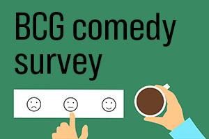 BCG comedy survey