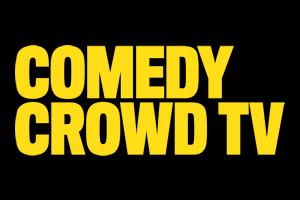 Comedy Crowd TV.