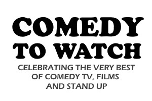 Comedy To Watch