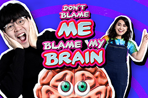 Don't Blame Me, Blame My Brain. Image shows from L to R: Ken Cheng, Leila Navabi.